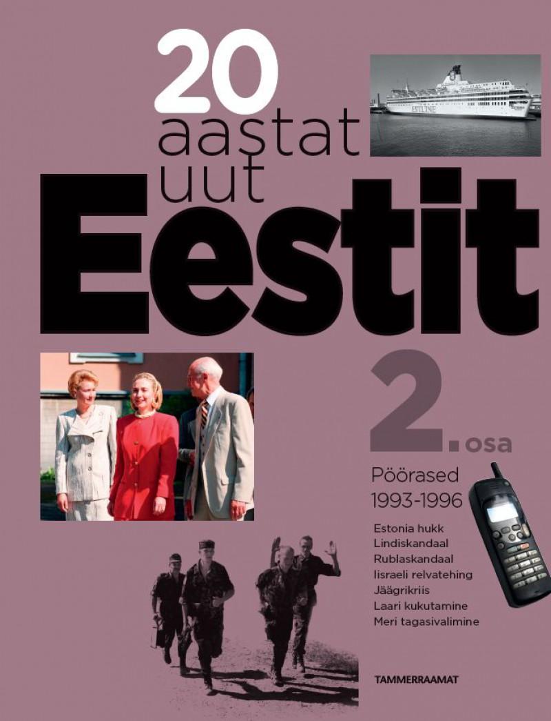 20 aastat uut Eestit II osa