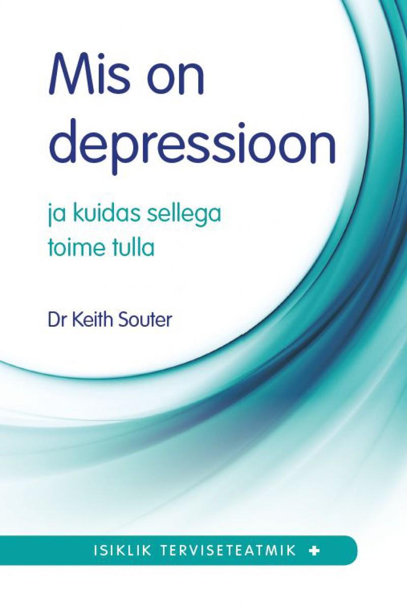 Mis on depressioon ja kuidas sellega toime tulla