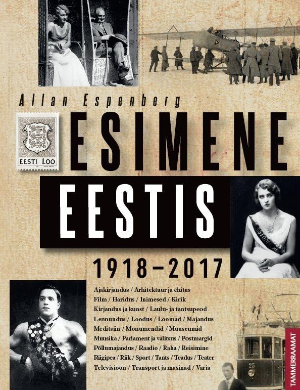 Esimene Eestis 1918–2017