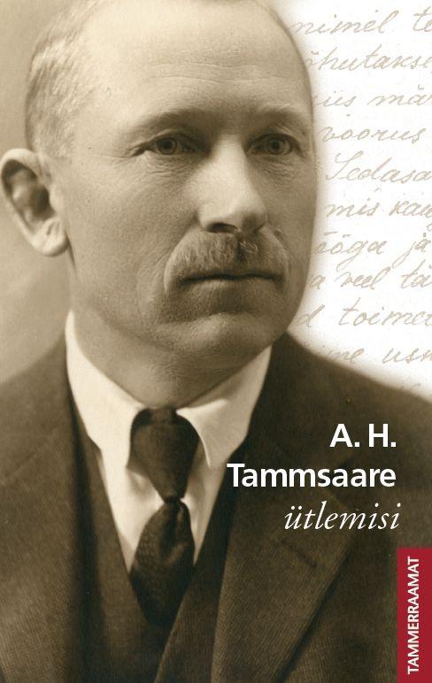 A. H. Tammsaare ütlemisi