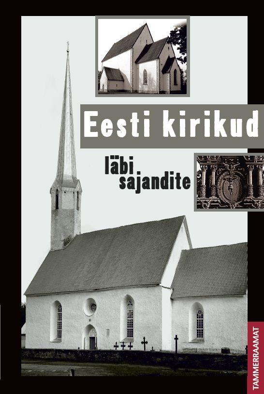 Eesti kirikud läbi sajandite